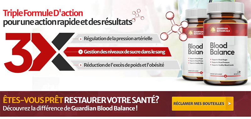 ÊTES-VOUS PRÊT RESTAURER VOTRE SANTÉ ?  Découvrez la différence de Guardian Blood Balance !
